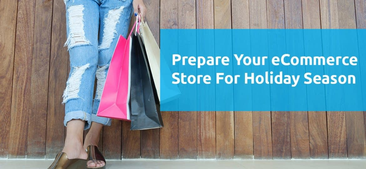 Prepare Your Ecommerce Store For The 2020 Holiday Season