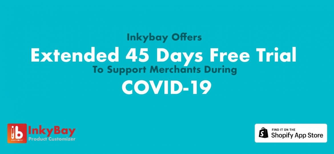 Inkybay Offers Extended 45 Days Free Trial To Support Merchants During COVID-19