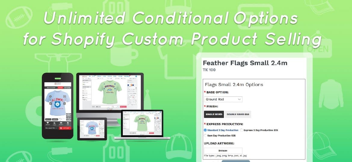 Unlimited Conditional Options for Shopify